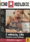 Z miłością, Lilia / Kocham Cię, Lilja