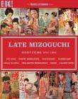 Late Mizoguchi: Eight Films