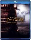 Władca Pierścieni: Dwie Wieże (edycja rozszerzona)