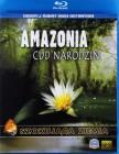 Amazonia. Cud narodzin