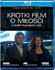 Krótki Film o Miłości