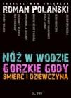 Roman Polański Ekskluzywna kolekcja - Nóż w wodzie, Gorzkie gody, Śmierć i dziewczyna