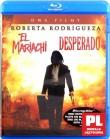 Desperado | El Mariachi