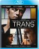 Trans [Blu-Ray]