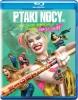 Ptaki Nocy i fantastyczna emancypacja pewnej Harley Quinn (BD)