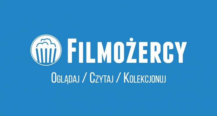 Dołącz do Filmożerców - nowy nabór do redakcji
