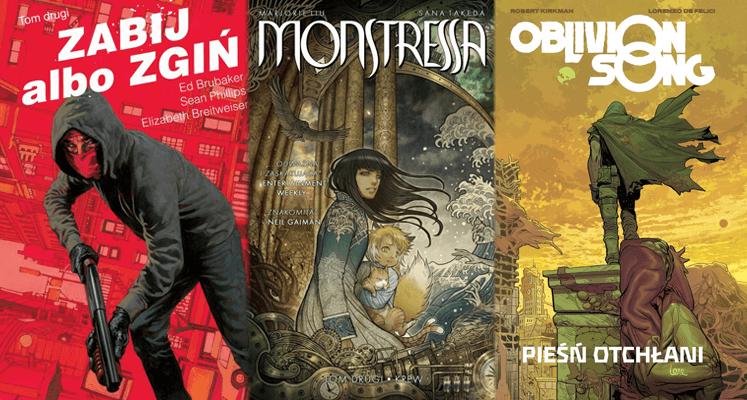 Zabij albo zgiń tom 2, Monstressa tom 2, Oblivion Song tom 1 - prezentacje komiksów