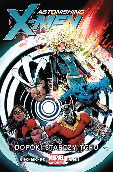"""okładka komiksu """"Astonishing X-Men"""" tom 3: """"Dopóki starczy tchu"""""""