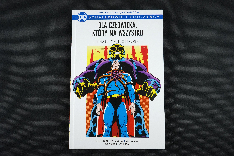 """WKKDC. Bohaterowie i Złoczyńcy #3: """"Dla człowieka, który ma wszystko i inne opowieści o Supermanie"""""""