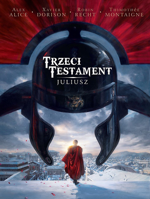 Trzeci Testament, tom 1. Juliusz