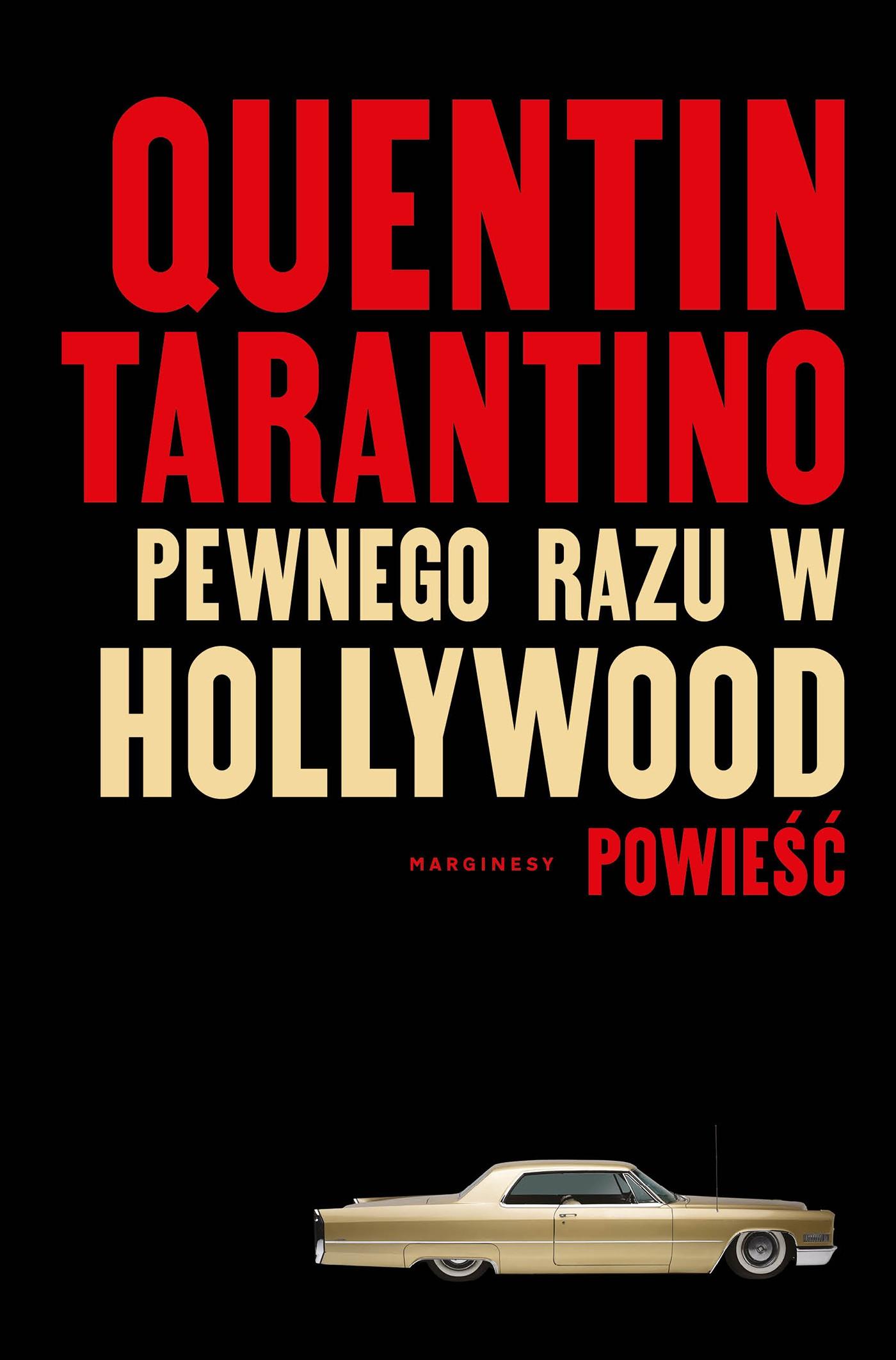 Pewnego razu w Hollywood - okładka książki (wydawnictwo Marginesy)